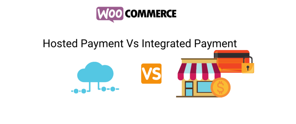 Integrated And Hosted Payment Gateways