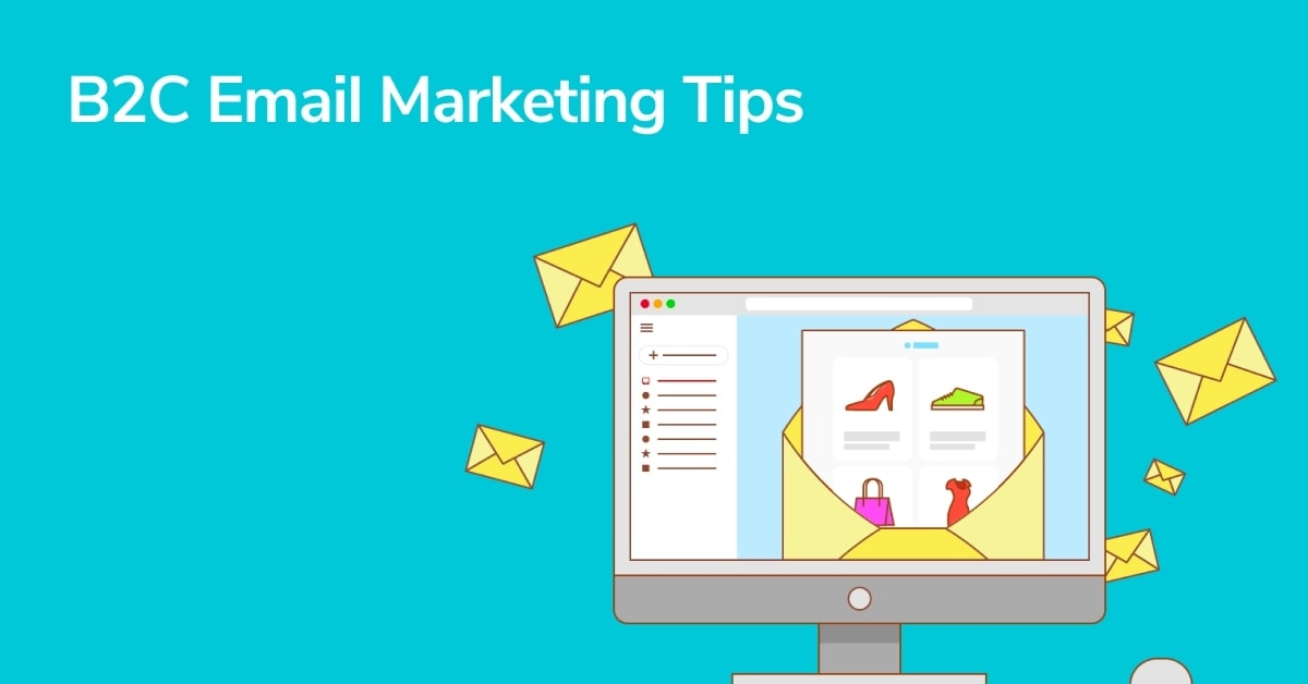 6 Best Tips To Get Started With B2B Email Marketing