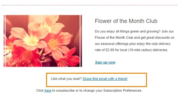 Encourage your subscribers to share and forward emails