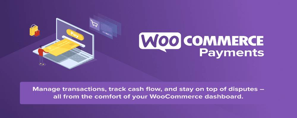WooCommerce Payments is the best payment gateway for your WooCommerce online business