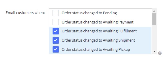 Choose the order statuses that you are about to trigger your notification email to consumers