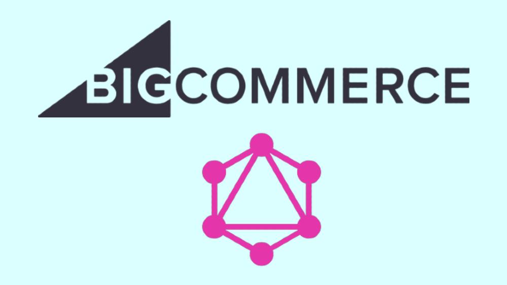 BigCommerce GraphQL