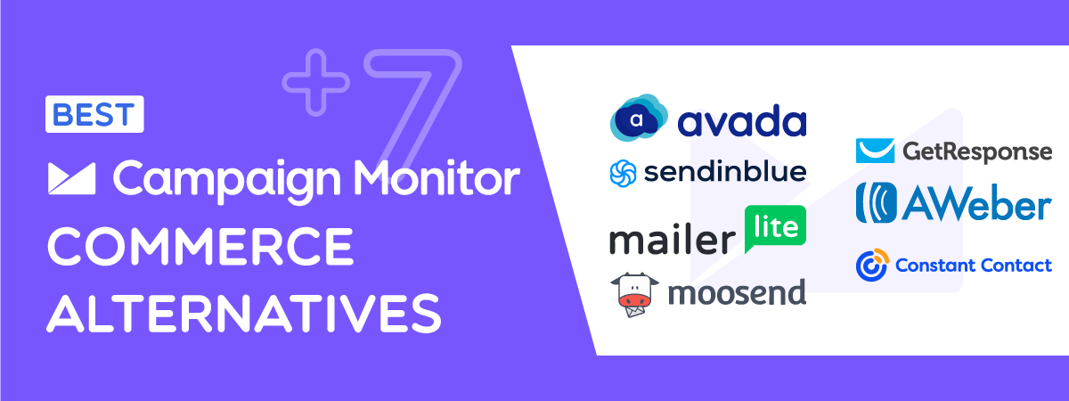 Top 7+ Best Campaign Monitor Alternatives