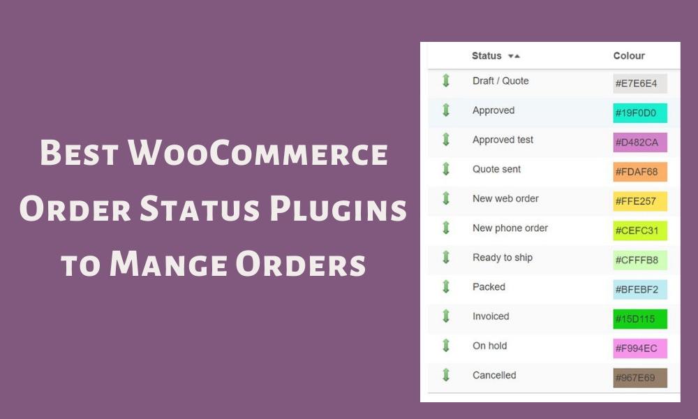 Top 5 Best WooCommerce Order Status Control