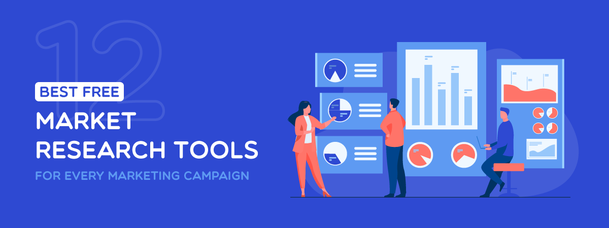 12+ Best Free Market Research Tools for Every Marketing Campaign