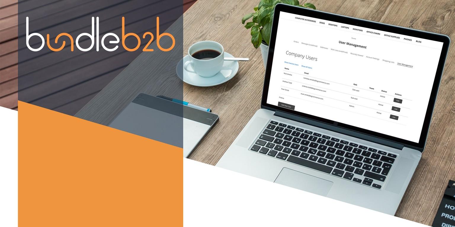 Bundle B2B for BigCommerce Source: LinkedIn
