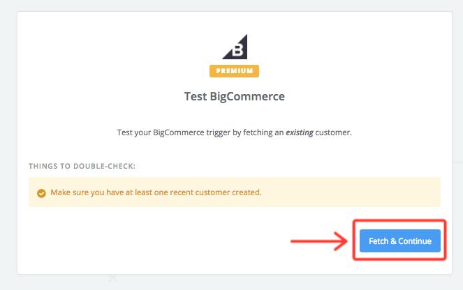Test the BigCommerce trigger