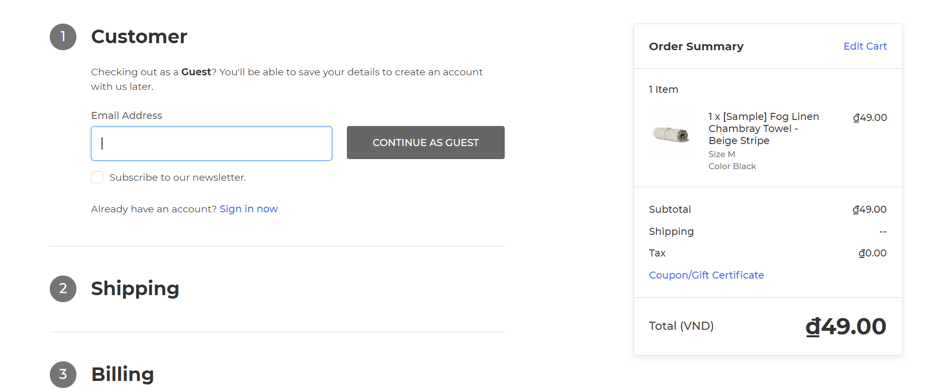 You are required to fill in information about your email address, your shipping address and your payment method