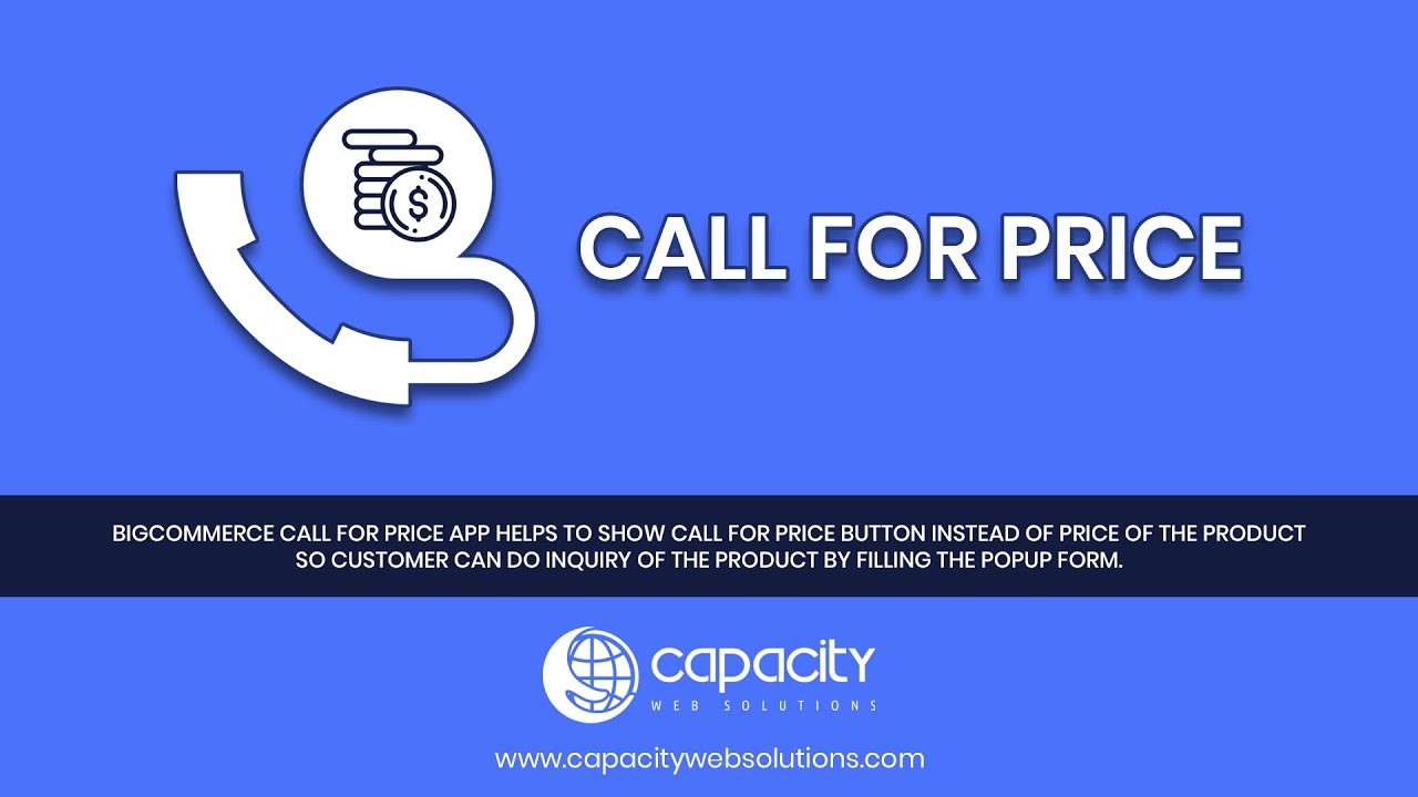 Call for price for BigCommerce Source: Capacity Web Solution