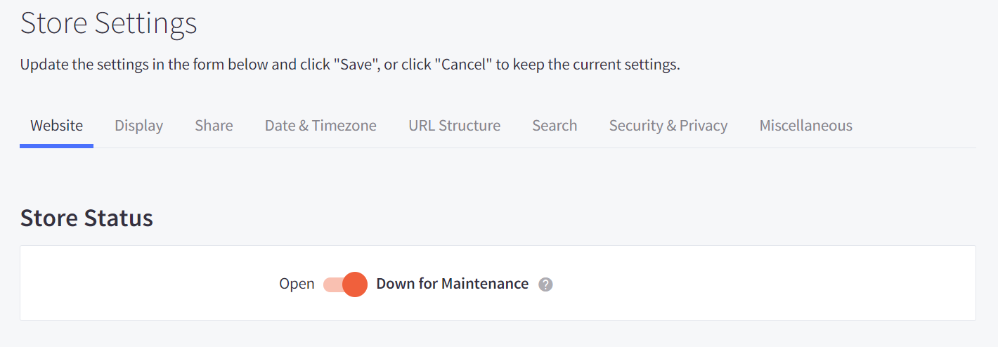 Now you should be able to see the Store Status. Here, toggle the status from 'Open' to 'Down for Maintenance'