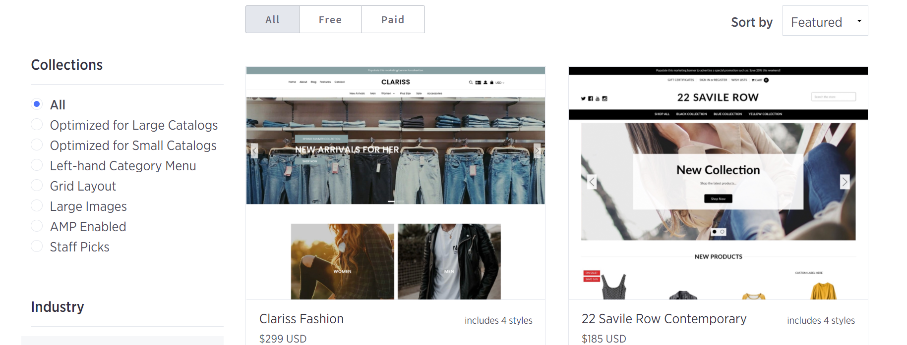 Some themes are already available on the website of BigCommerce