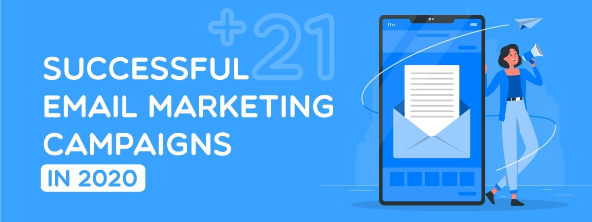 21+ Best Successful Email Marketing Campaigns