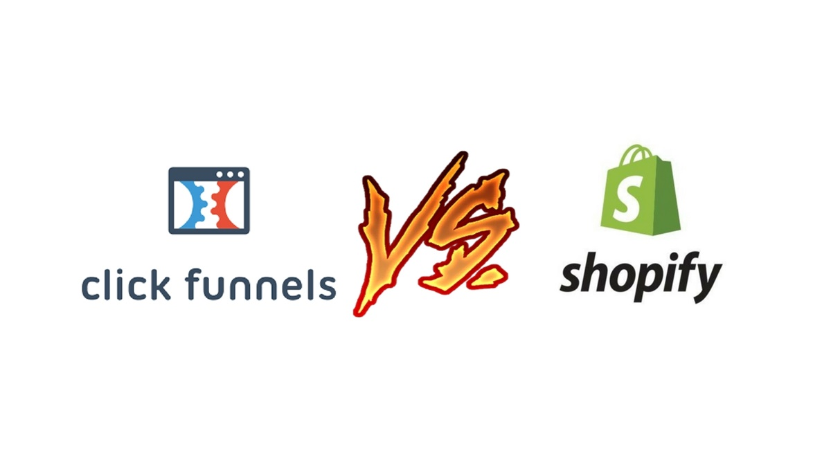 Clickfunnels or Shopify?