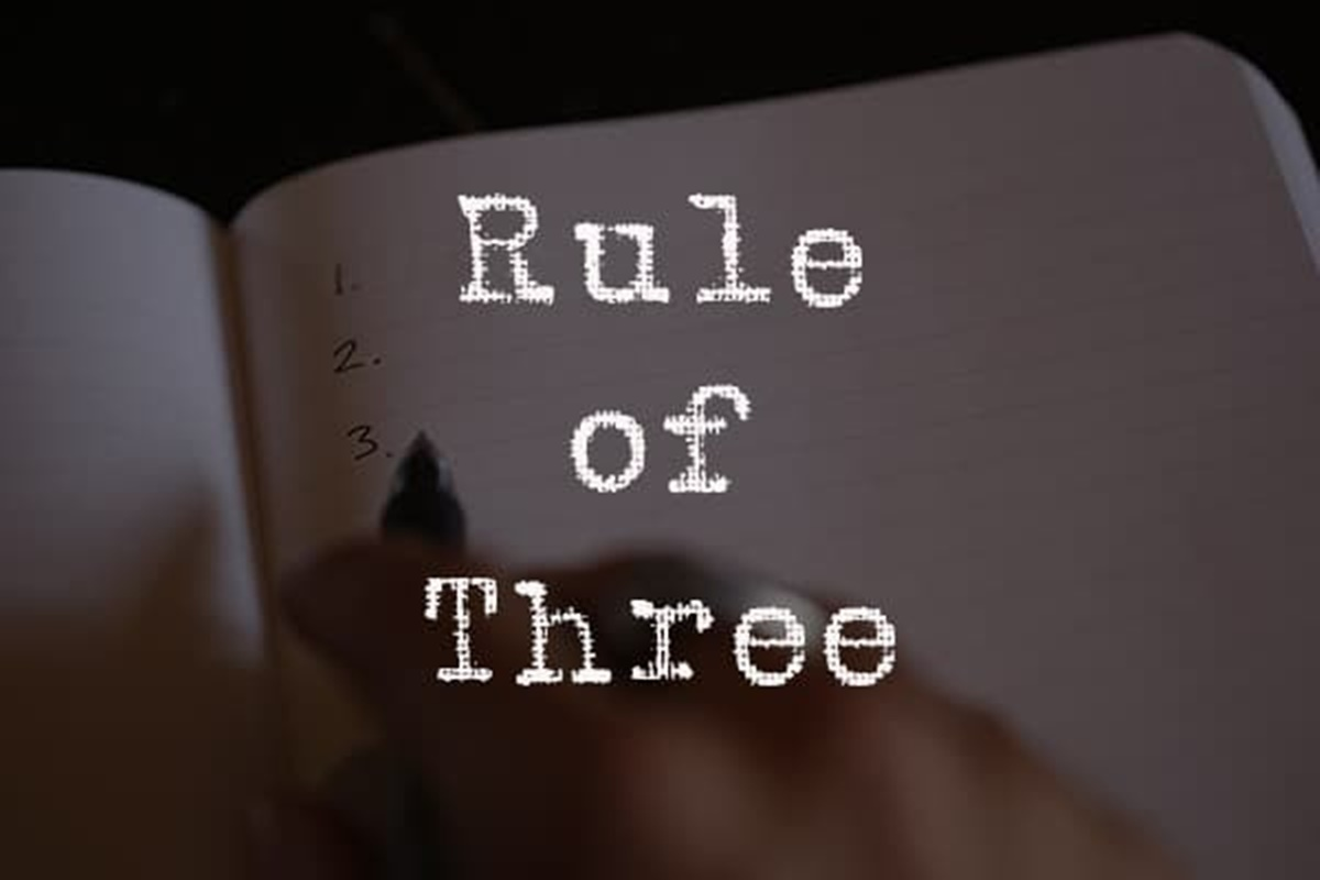 Use the rule of three